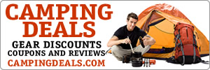 Camping Gear Deals, Discounts, Coupons and Reviews at CampingDeals.com